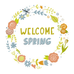 Floral wreath with lettering Welcome Spring.