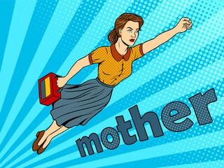 Fotobehang Pop Art Mother super hero pop art vector illustration