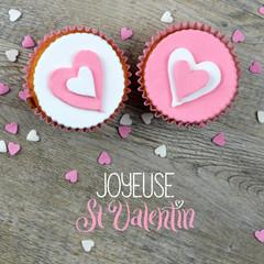 Carte JOYEUSE ST VALENTIN avec cupcakes