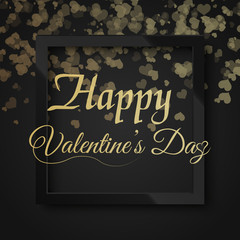 Valentine's greeting with confetti gold heart and black square frame. Vector