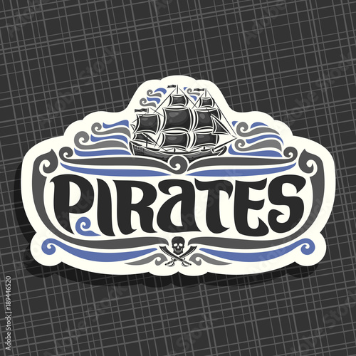 Vector Logo For Pirates Theme Old Ship With Black Sails Sailing On