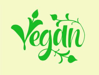 Vegan lettering. Hand drawn calligraphy inscription. Brush pen modern text. Vegeterian Vegan organic life-style concept. Logo.