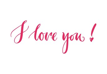 Lettering, I love you, pink background. Welcome inscription on St. Valentines Day. Handdrawn text on theme of feelings for print, postcards, posters. Vector illustration in romantic style
