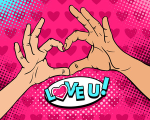 Pop art background with female and male hands show heart sign and Love you lettering. Vector colorful hand drawn illustration in retro comic style on halftone background. Valentines Day party poster.