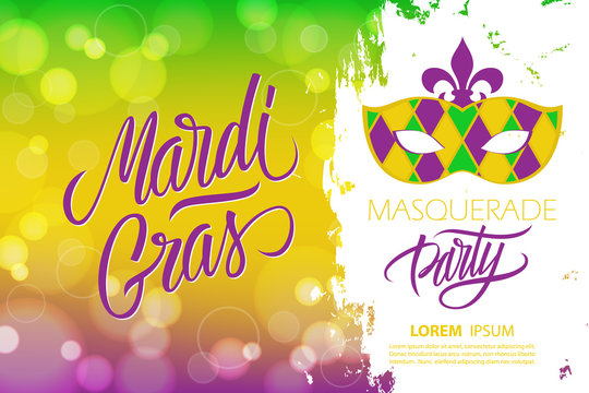 Mardi Gras masquerade party banner with calligraphic lettering text design, bokeh background and carnival mask. Fat Tuesday party vector illustration.