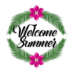 welcome summer flower and branch leaves palm decoration vector illustration