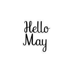 Hello May Hand Lettering Inscription. Spring Greeting Card. Brush Calligraphy. Vector Illustration.