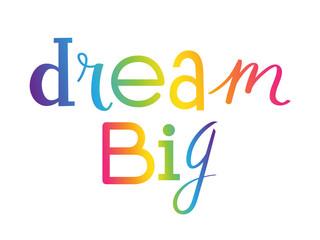 DREAM BIG custom letters