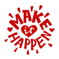 Make it happen lettering brush quote