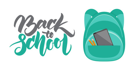 Vector illustration: Hand lettering Back to School and backpack with pencil and gadget
