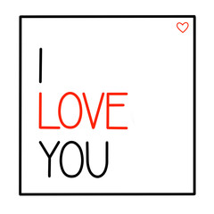I love you postcard on white background, Calligraphic love lettering