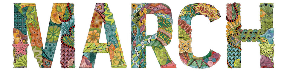 Word MARCH. Vector decorative zentangle object Wall mural