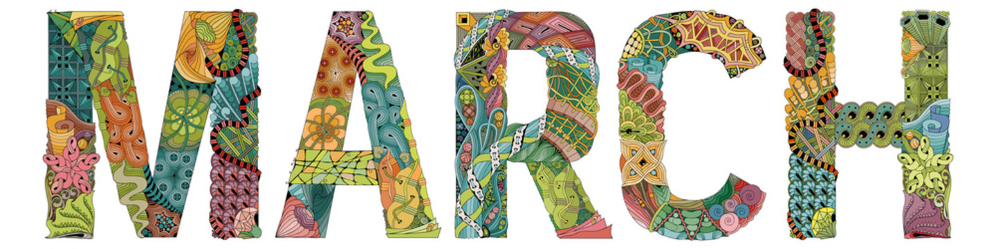 Word MARCH. Vector decorative zentangle object