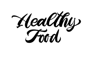 Healthy food lettering. Hand drawn calligraphy inscription. Brush pen modern text. Organic life-style concept. Logo