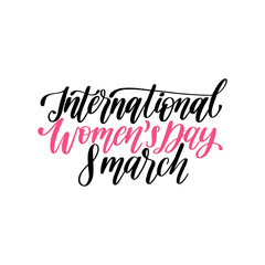 International Womens Day handwritten lettering in vector for greeting card, invitation, banner etc.