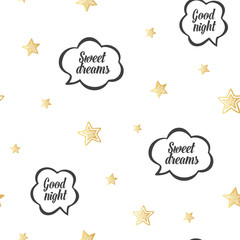 Baby sleep gold illustration with stars and speech bubbles. Children vector pattern. Kids seamless pattern. Sweet dreams and good night. Pattern for card, invitation, wrapping paper, textile fabric