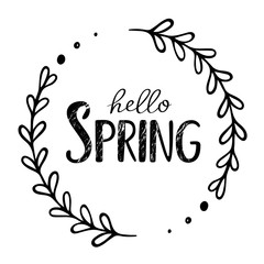 Hello spring grunge inscription. Vector hand drawn illustration with text and branch. Floral circle. Greeting season card. Decor element. Black vector design. Window decor.