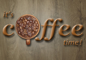 """Inscription """"It's coffee time"""" and a cup of coffee beans. Wooden background."""