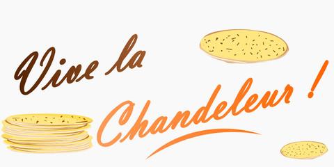 vive la chanfeleur - c'est la chandeleur - mardi gras