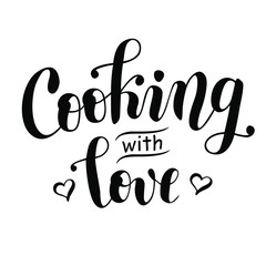 Handwritten modern calligraphy lettering of Cooking with love in black decorated with hearts isolated on white background for decoration, logo, poster, cookbook, restaurant, cafe, recipe book