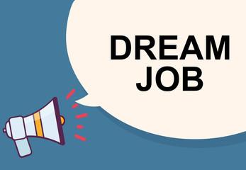 Dream job word for announcement illustration graphic design