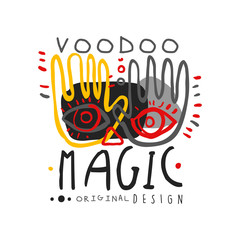 Original hand drawn design abstract illustration with hands and eyes for Voodoo magic shop logo. Culture and religion concept. Flat mystical vector.
