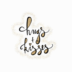 Hugs and kisses hand lettering romantic card with gold glitter hearts. Hand drawn lettering. Used for greeting card, banner, poster, congratulate. printing. Vector typography poster, romantic quote.