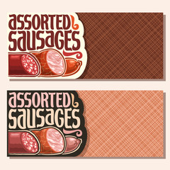 Vector banners for Sausage with copy space, original typeface for title text assorted sausage, cured chorizo salami, sliced fat ham and smoked beef sausage, layout flyers for promotion of meat store.