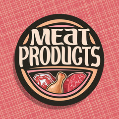 Vector logo for Meat, chop slice of fat pork, uncooked chicken drumstick and cut piece of raw beef meat, original brush typeface for words meat products, black decorative price tag for butchery shop.