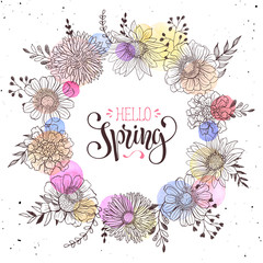 Floral wreath with Hello Spring text. Romantic template for greeting cards and invitation. Spring vector wording with hand drawn flowers and watercolor spots on white background.