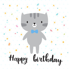 Happy birthday. Cute little kitty. Greeting card or postcard. Beautiful background for kids