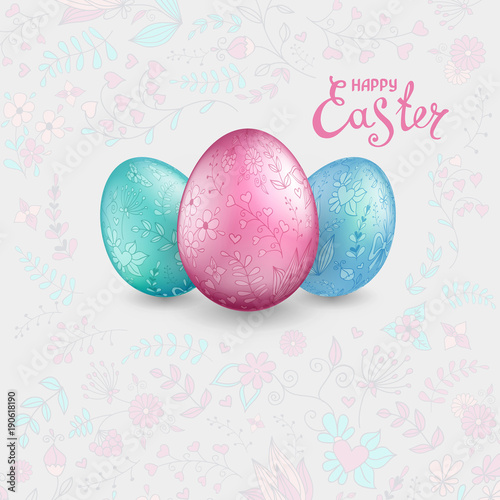 Three shiny easter eggs pastel colors on a light grey background three shiny easter eggs pastel colors on a light grey background with floral hand drawn ornament m4hsunfo