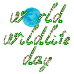World Wildlife Day. Text and Earth