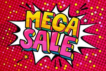Mega Sale Message in pop art style