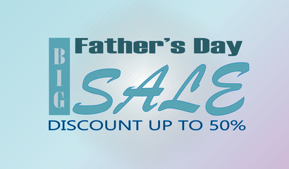 Father's Day, Big Sale, Discount, Vector Illustration, Banner