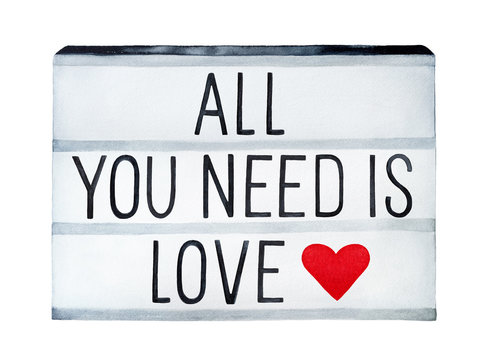 """""""All You Need is Love"""" inscription image. Decorative message, free hand. Monochrome text and red heart shape. Hand drawn watercolour drawing on white background, isolated. Card, invitation, poster."""