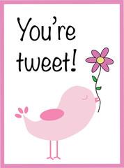 You Are Tweet Valentine
