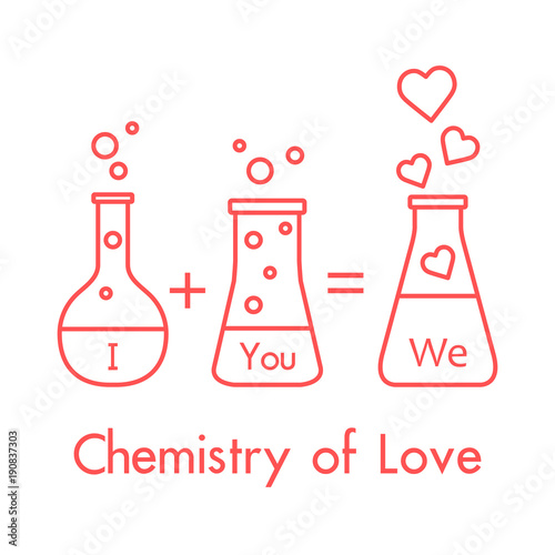You And Me And Our Chemistry Of Love. Valentineu0027s