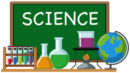 Word science on green board and science equipments