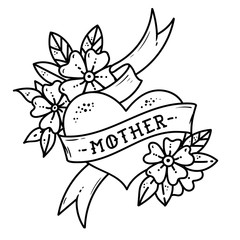 Tattoo heart with ribbon, flowers and lettering mother without color.Old school retro illustration.Black and white tattoo
