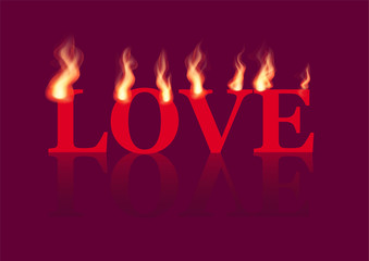 Word Love with flames on the violet background. Vector illustration.