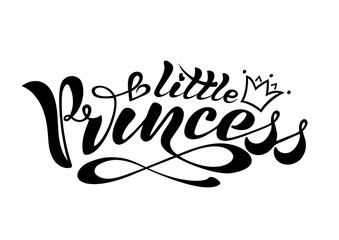 Handwritten text, calligraphy, lettering in vector format, a little princess with a crown for a postcard, a poster, a seal, a logo, a print.