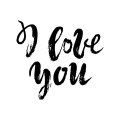 I Love you postcard. Phrase for Valentine s day. Ink illustration. Modern brush calligraphy. Isolated on white background. Vector illustration handlettering.