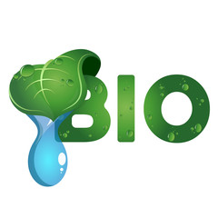 Bio symbol with a drop of water
