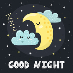 Good night card with a cute sleeping moon and a cloud. Vector illustration