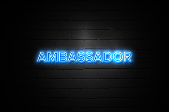 Ambassador neon Sign on brickwall