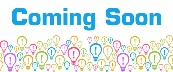 Coming Soon Colorful Bulbs With Text