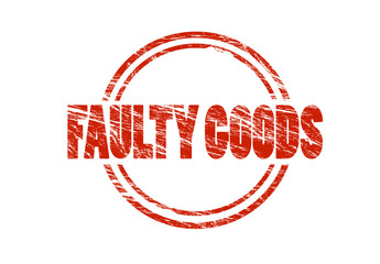 faulty goods red vintage rubber stamp isolated on white background