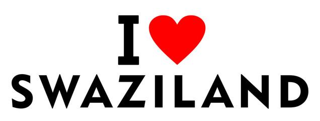 I love Swaziland