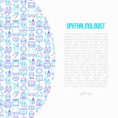 Ophthalmologist concept with thin line icons: glasses, eyeball, vision exam, lenses, eyedropper, spectacle case. Modern vector illustration for banner, print media, web page.